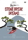 STONE BREAK DREAMS